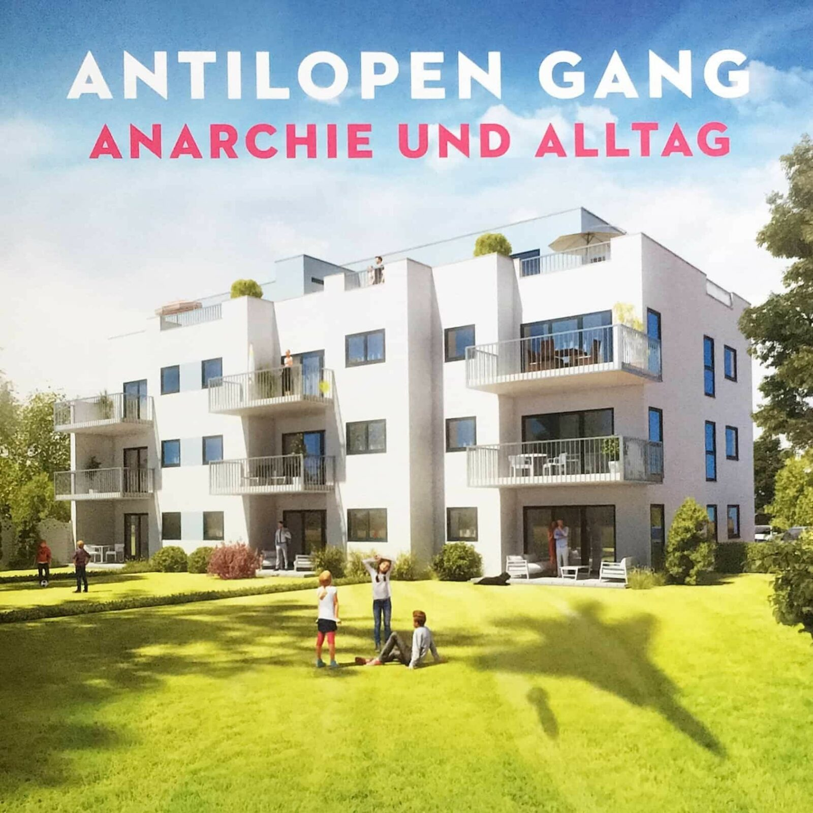 Antilopen Gang - Anarchie und Alltag - Cover Front