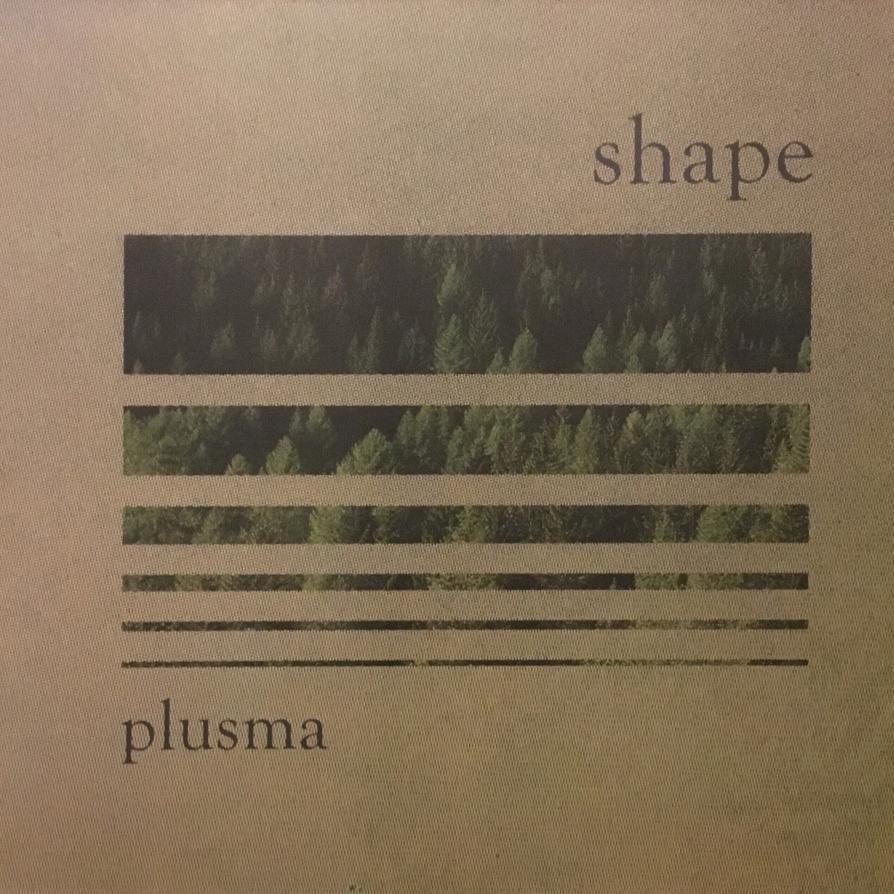 Plusma - Shape EP (Dezi-Belle)