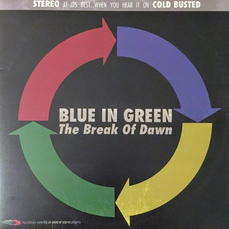 Blue In Green - The Break of Dawn 1