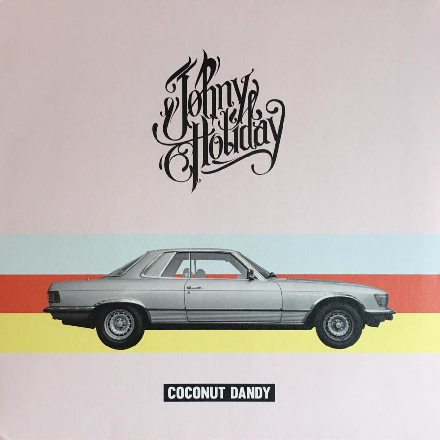 Johny Holiday - Coconut Dandy