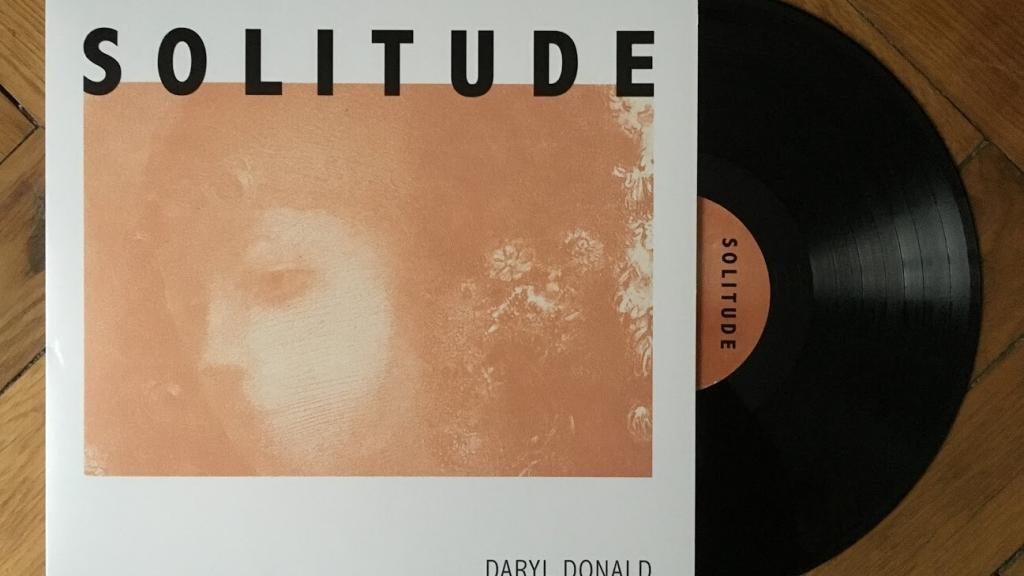 Daryl Donald - Solitude - Vinyl Digital