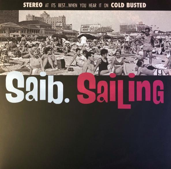 saib. - Sailing (Cold Busted)