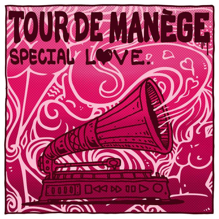 Tour De Manège - Special Love