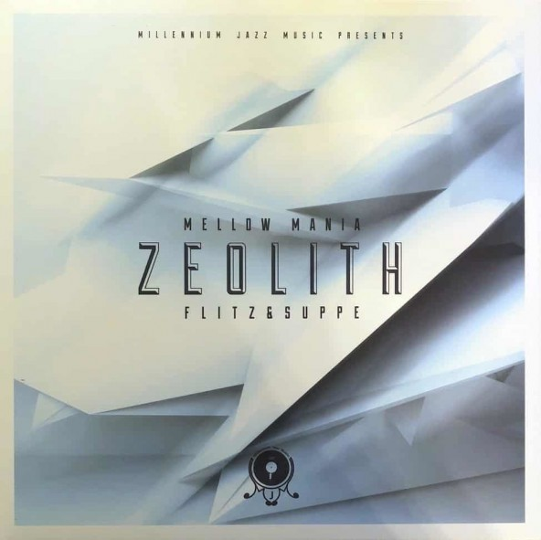 Flitz&Suppe - Mellow Mania #1 - Zeolith