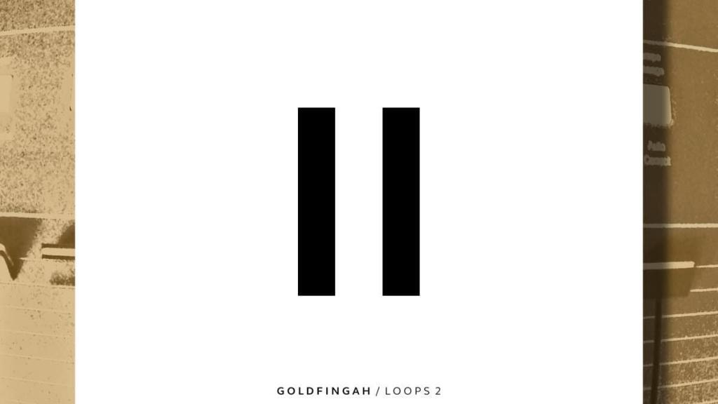 GOLDFINGAH - LOOPS 2