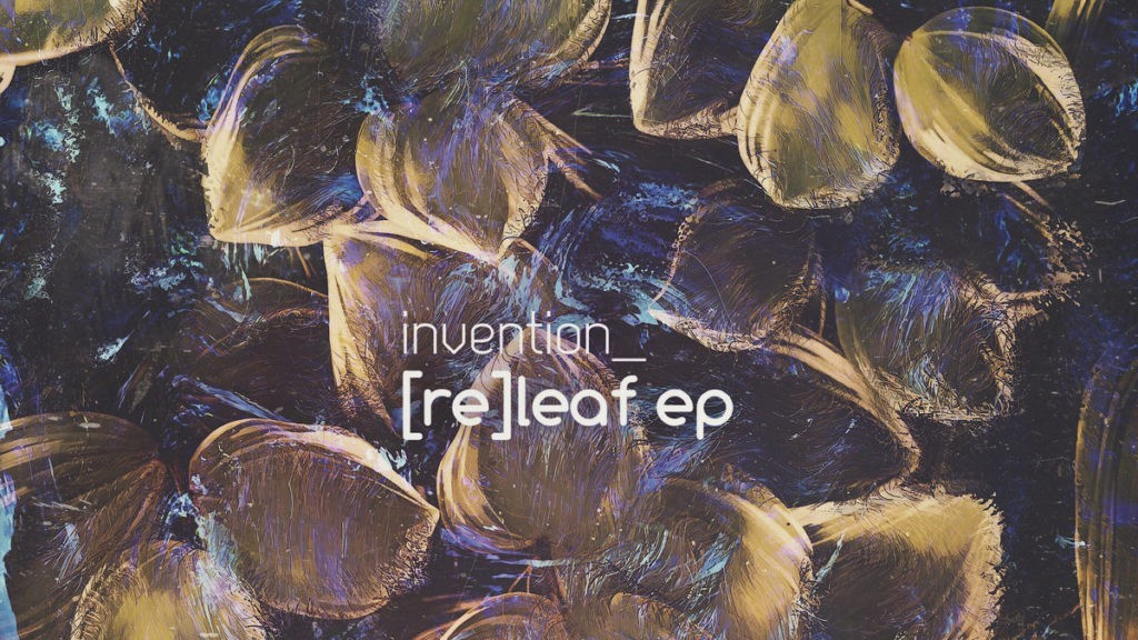invention - re leaf ep