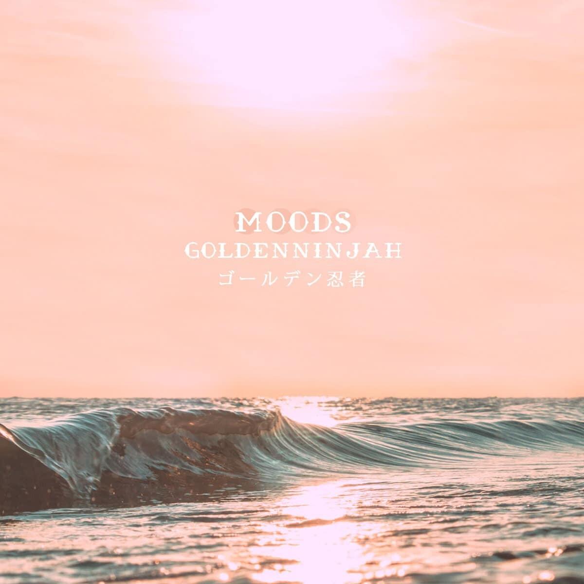 goldenninjah - Moods