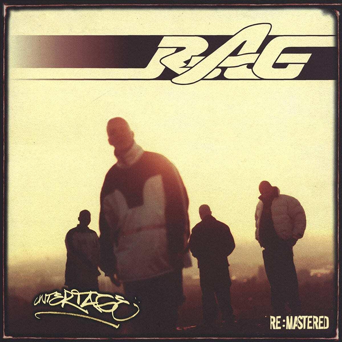 RAG - Unter Tage (Remastered)