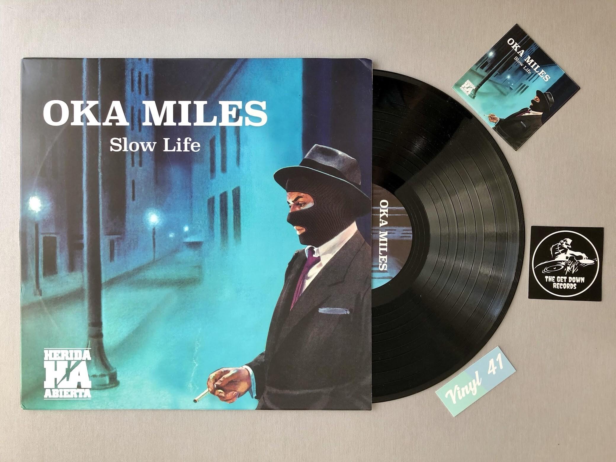 Oka Miles - Slow Life