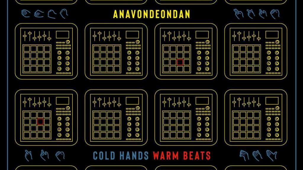 ANAVONDEONAN - Cold Hands Warm Beats