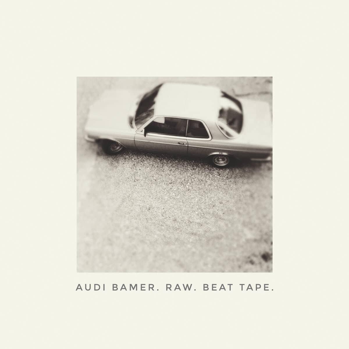 Audi Bamer - Raw