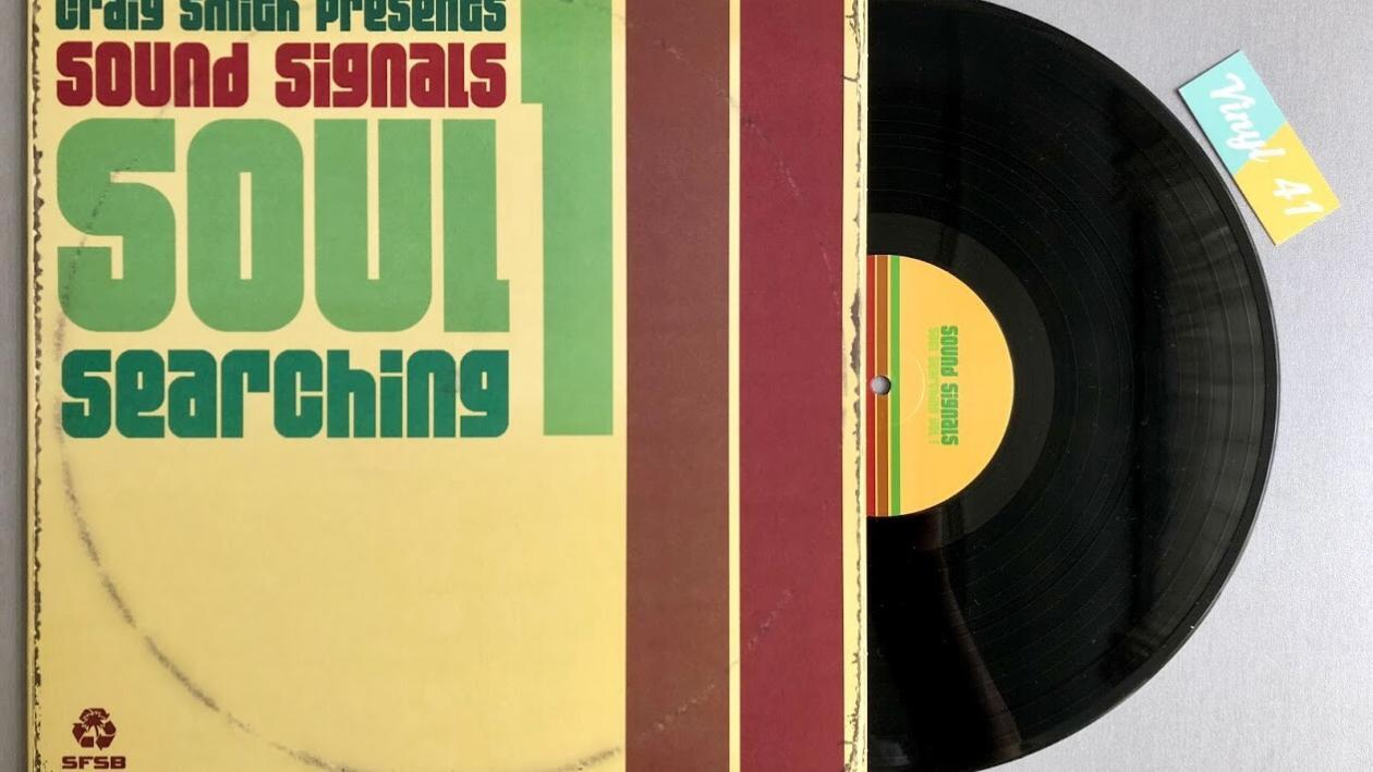 Craig Smith Presents Sound Signals – Soul Searching Vol 1