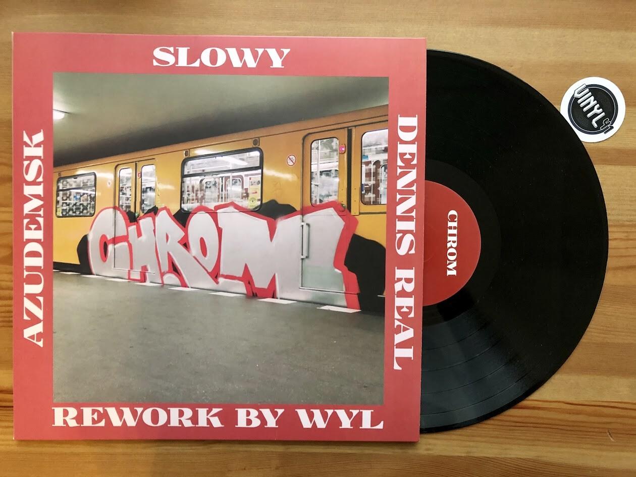 AzudemSK, Slowy & Dennis Real - Chrom (Wyl Rework)