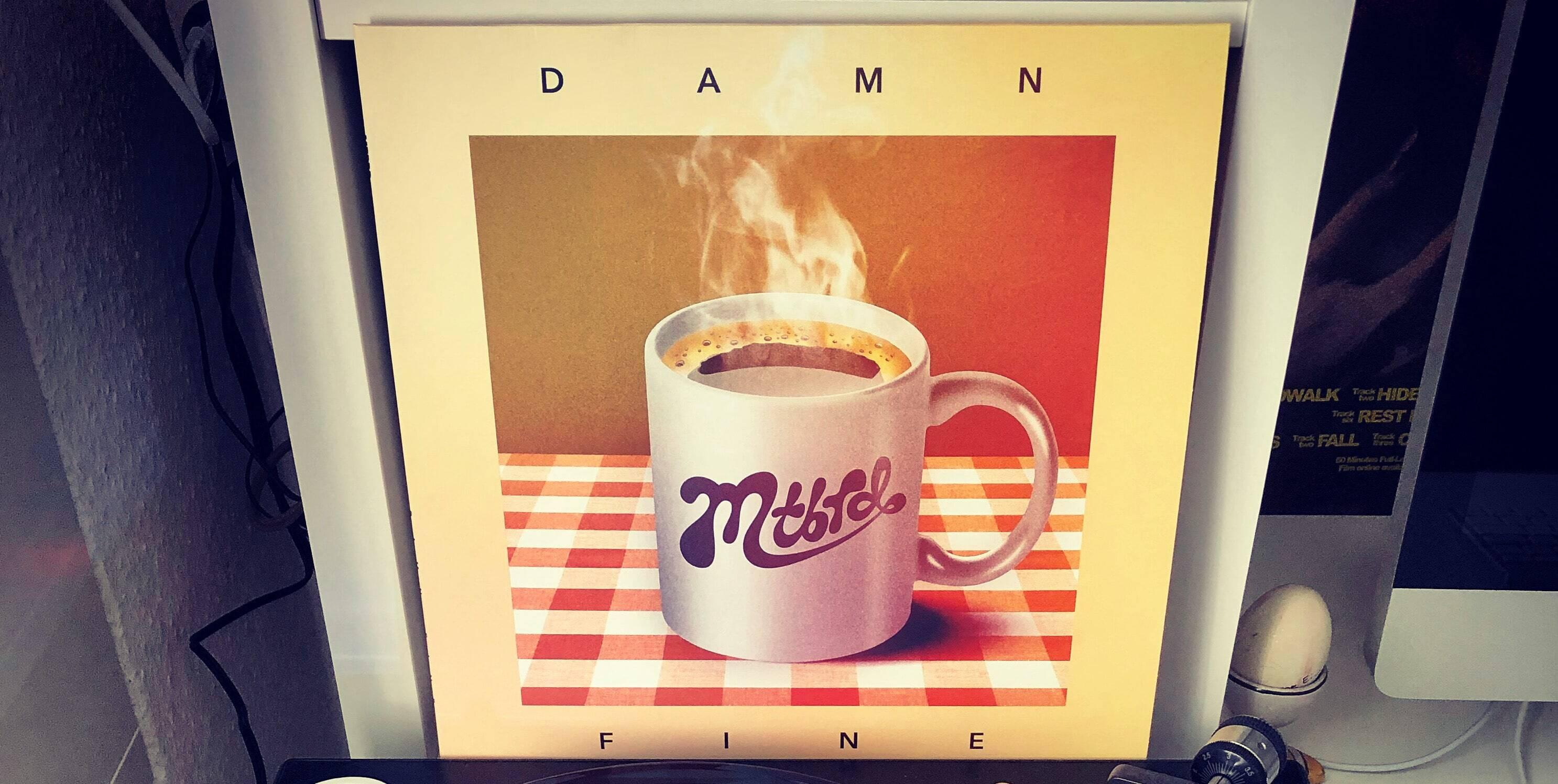 mtbrd - Damn Fine