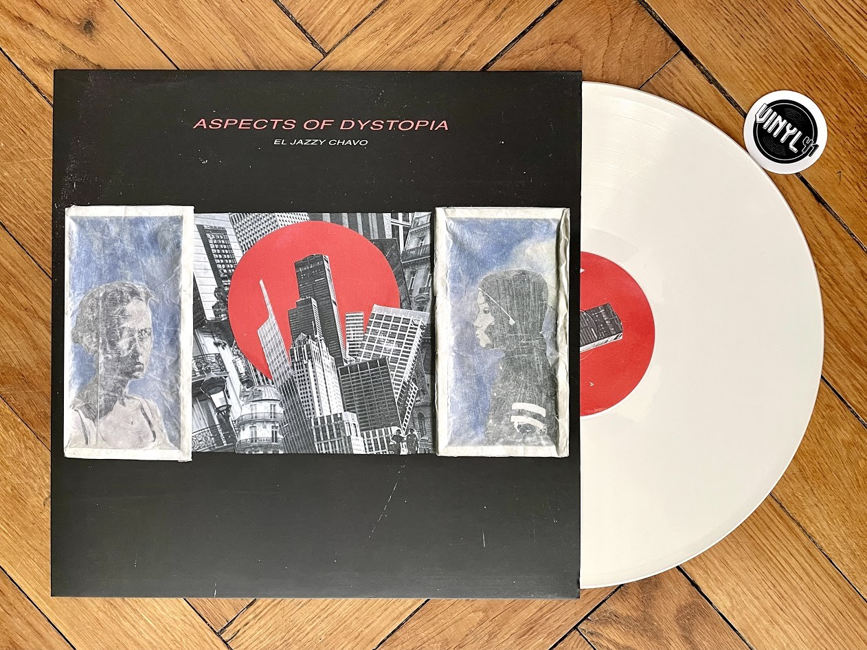 El Jazzy Chavo - Aspects of Dystopia (FNKC Records)